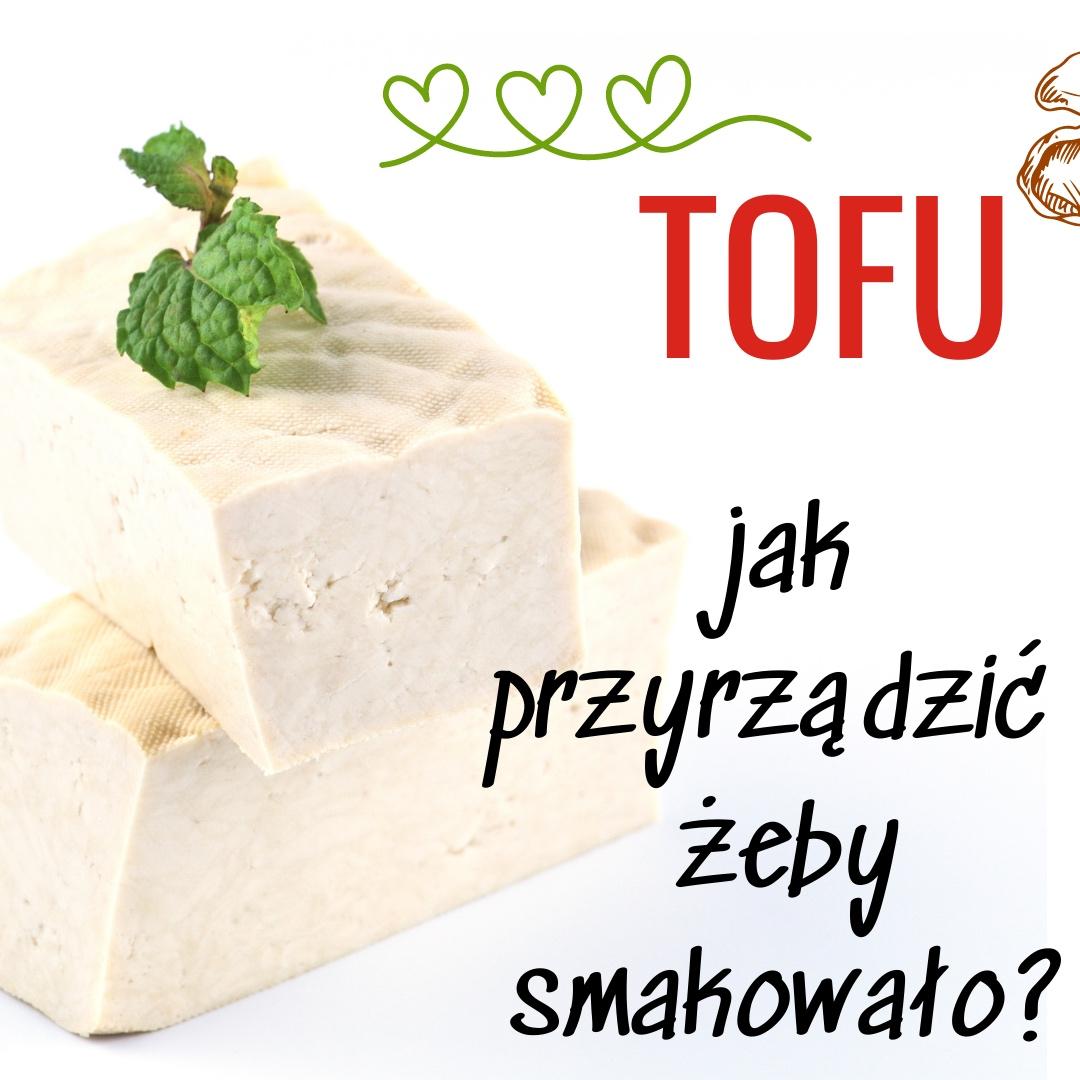 smaczne tofu, dieta wegetariańska