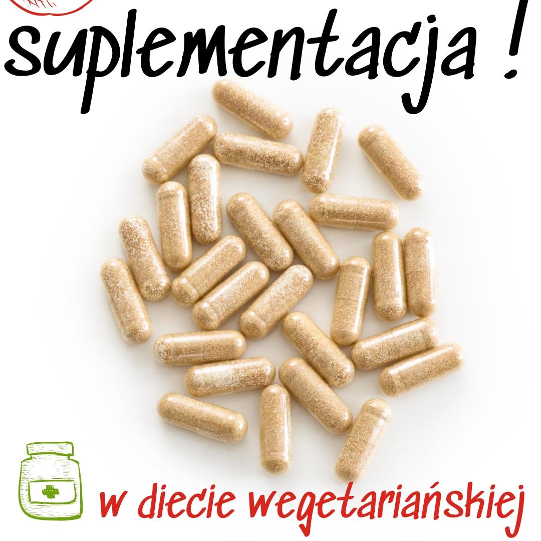 suplementacja w diecie wegetariańskiej